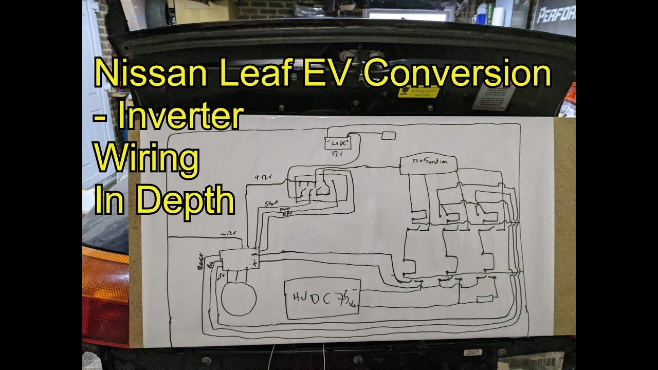 EV Conversion - Open Source Inverter Wiring - Nissan Leaf ...