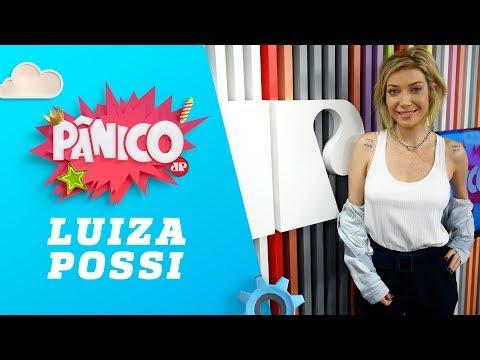Luiza Possi - Pânico - 19/07/18