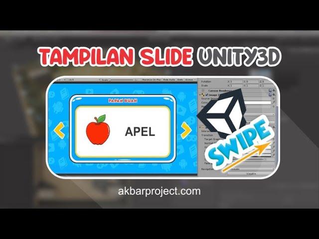 Cara Membuat Tampilan Slide di Unity3D | Tutorial Unity3D
