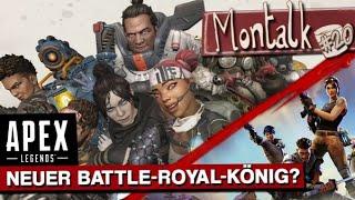 Apex Legends - der neue König auf dem Battle-Royale-Thron? | Montalk #20