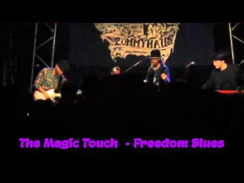 The Magic Touch   Freedom Blues