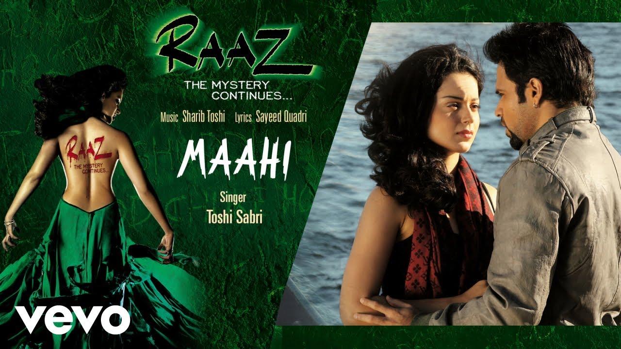 Download Maahi Audio Song - Raaz 2 Kangana Ranaut,Emraan Hashmi Toshi & Sharib Sabri Mohit Suri