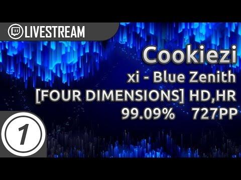 Cookiezi   xi - Blue Zenith [FOUR DIMENSIONS] +HD,HR 99.09% 2364/2402x 2x miss 727pp #1   Livestream