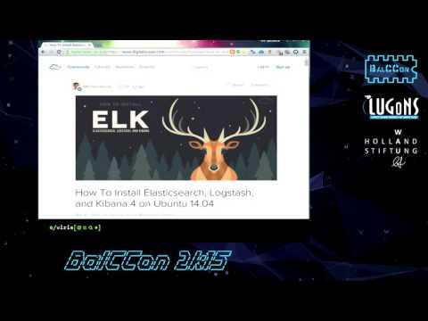 BalCCon2k15 - Milan Gabor - Creative hackers way to use ELK stack
