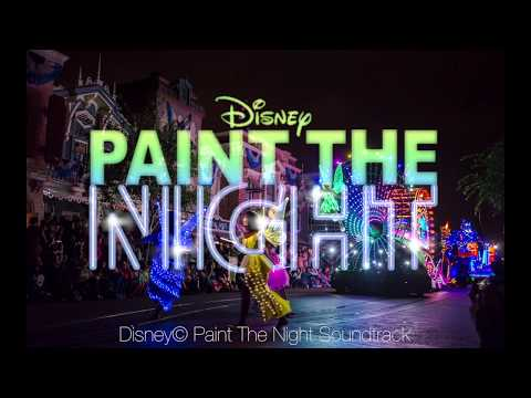 Paint the Night Parade Soundtrack - Disneyland - Full Soundtrack