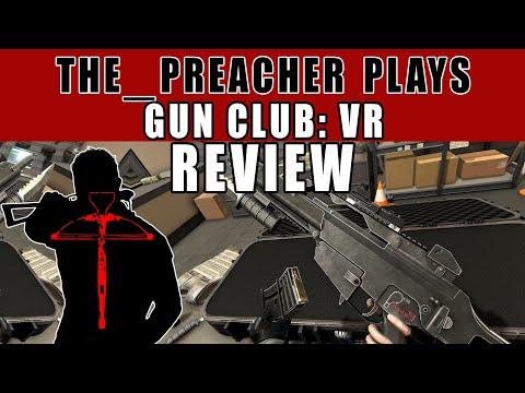 Gun Club Vr Live Review Psvr Gameplay The Preacher Plays Youtube