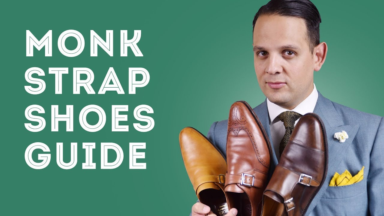 Monk Strap Shoes Guide How To Wear Buy Single Double Monks