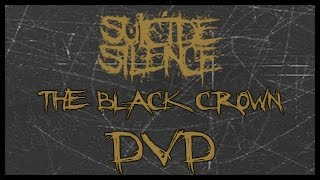Suicide Silence - The Black Crown (FULL Bonus DVD)