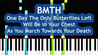 BMTH feat. Amy Lee - One Day The Only Butterflies Left Will Be in Your Chest Piano Tutorial