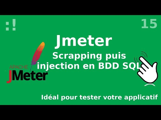 Jmeter - 15. Scrapping vers BDD sql (postgres)