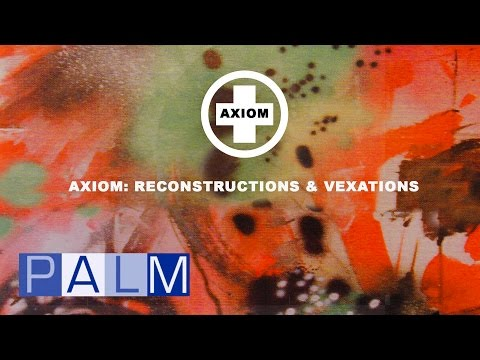 Axiom: Reconstruction & Vexations [Full Album] (Carl Craig | 4hero | Dr Israel | Midival Punditz..)