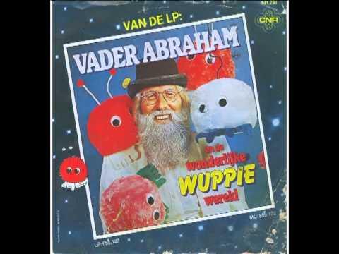 Vader Abraham  Wuppie-land - Dromenland 3'12