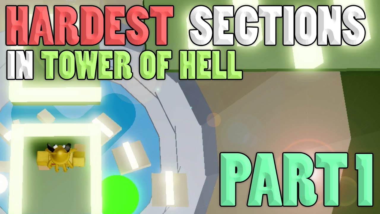 Part 1 Hardest Sections In Tower Of Hell Roblox Youtube