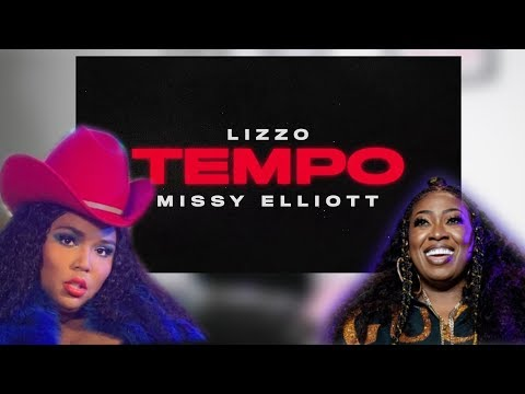 "LIZZO MISSY ELLIOT ""TEMPO""  REACTION BOP OR FLOP?"