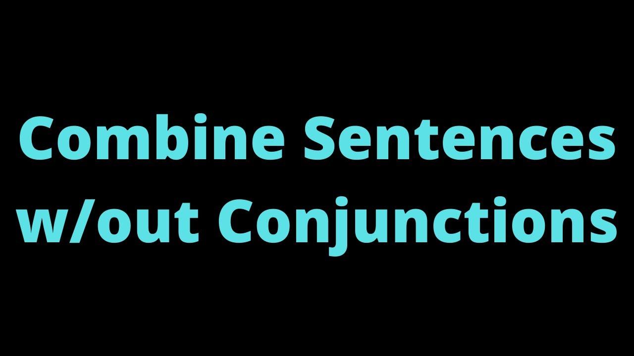 41 combine sentences wout conjunctions samoan youtube 41 combine sentences wout conjunctions samoan m4hsunfo