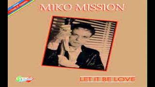 Miko Mission   Let It Be Love SUPER EXTENDED BY JABALY MIX
