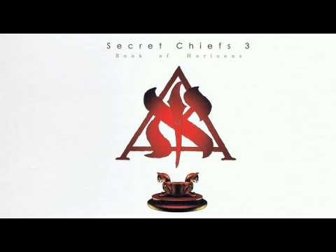 Secret Chiefs 3 - Holy Vehm: Hypostasis of the Archons