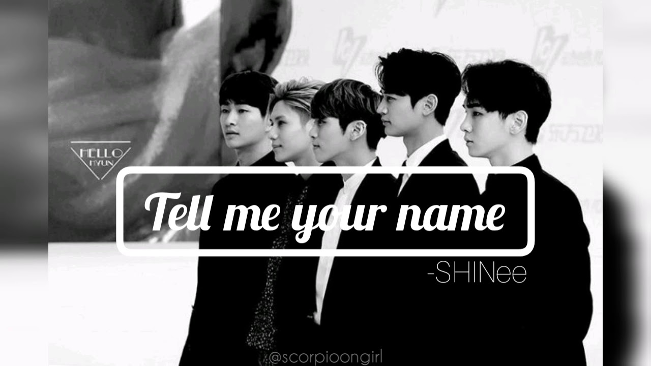 SHINee - Tell Me Your Name » Color Coded Lyrics