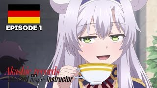 Akashic Records of Bastard Magic Instructor - Folge 1 (Deutsch/Ger Dub)