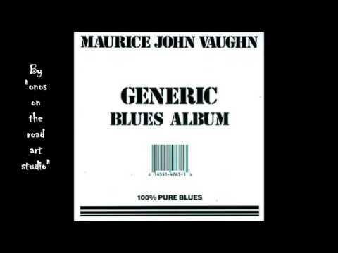 Maurice John Vaughn - Wolf Bite (HQ)  (Audio only)
