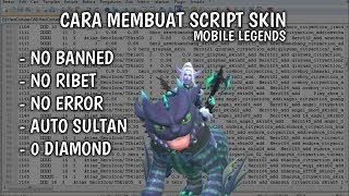 Cara Membuat Script Skin Mobile Legends!! Tutorial Mobile Legends Part 1