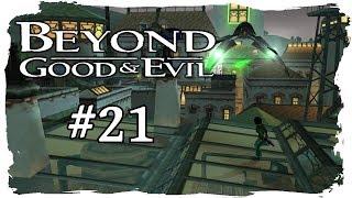 BEYOND GOOD & EVIL [Folge 21] - Alles zerstört