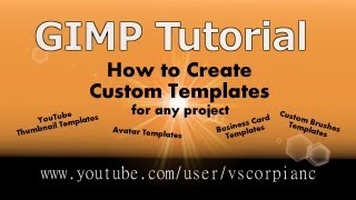 GIMP Tutorial - Beginners Make Custom Templates by VscorpianC