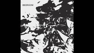 bdrmm - Bedroom (Full Album)