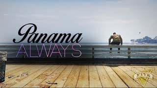 panama always gta v music video
