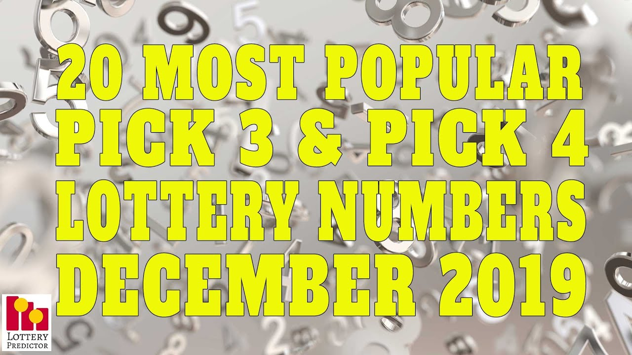 20 Most Popular Pick 3 Pick 4 Lottery Numbers December 2019