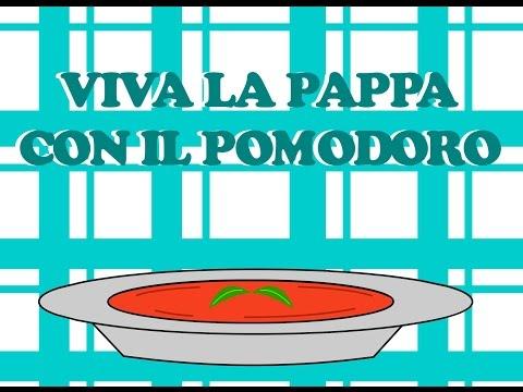 Viva la pappa con il pomodoro : Canzoni per bambini