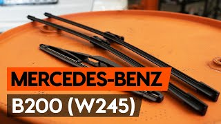 How to replace wipers blades / window wipers MERCEDES-BENZ B200 (W245) [TUTORIAL AUTODOC]