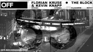 Florian Kruse & Kevin Knapp - The Block (Flashmob Underground Mix) - OFF083