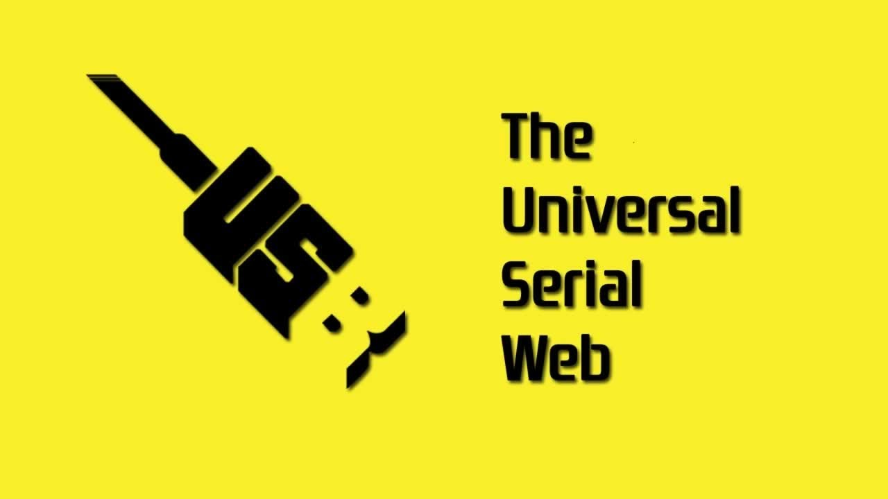 The Universal Serial Web The Web of Things