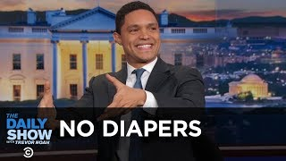 Trevor came up with an innovative technique to avoid changing his little brother's diaper. Watch full episodes of The Daily Show for free: ...