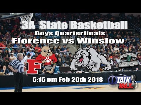 Florence vs Winslow 3A State Basketball Quarterfinals Full Game