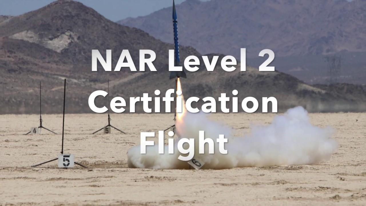 Nar Level 2 Certification Flight Youtube