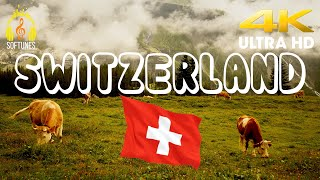 Switzerland 4K - Places to visit in Switzerland - 4K UltraHD with relaxing music - Softunes