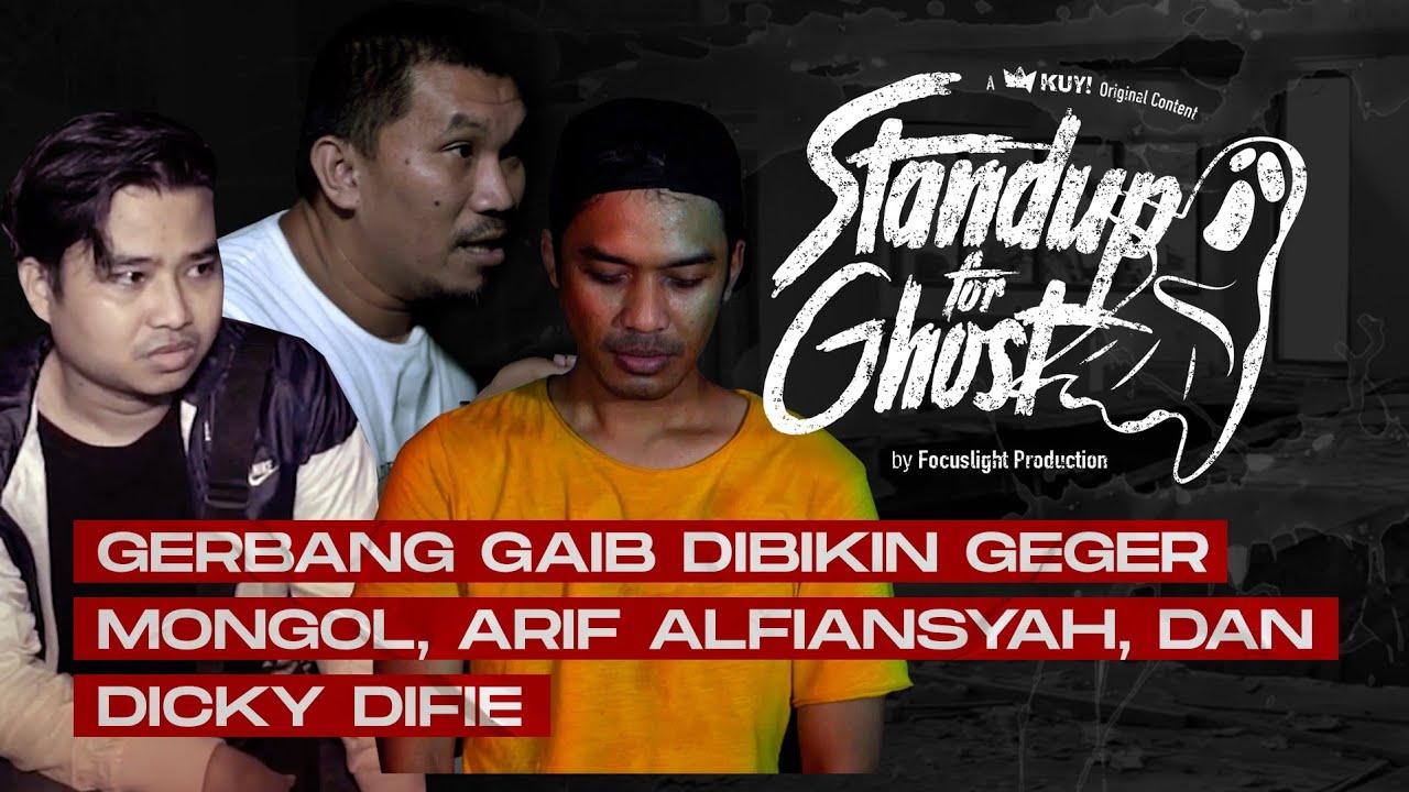 STAND UP FOR GHOST: KUNTILANAK, POCONG, GENDERUWO DIBIKIN NGAKAK MONGOL, ARIF, DAN DICKY DIFIE!!!