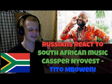 RUSSIANS REACT TO SOUTH AFRICAN MUSIC | Cassper Nyovest - Tito Mboweni REACTION