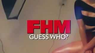 Guess Who: FHM