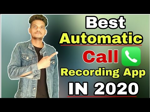 New Best Automatic Call Recording App For Android 2020-Hindi