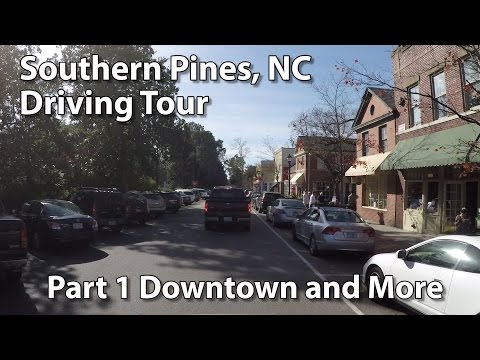 Southern Pines, NC - Driving Tour Part 1 - Downtown