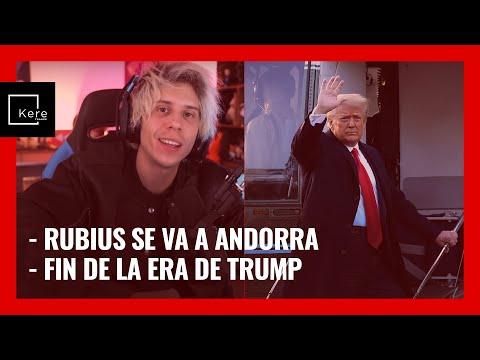 """Rubius se va a Andorra - Fin de la era Trump, inicio de la era Biden """"Nuevo ciclo bursátil""""."""