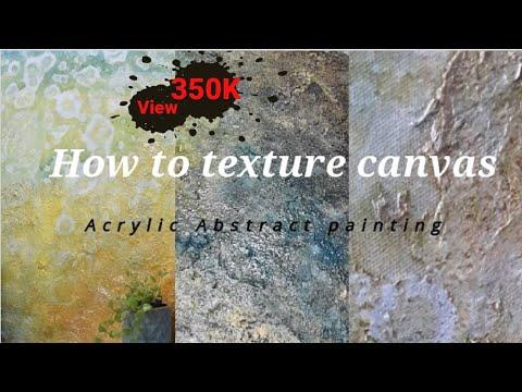 HOW TO TEXTURE CANVAS