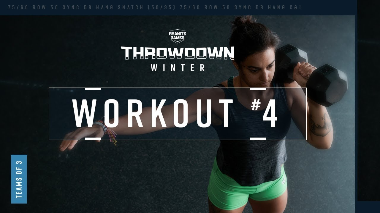 Granite Games 2020.2019 2020 Winter Granite Games Throwdown Workout 4