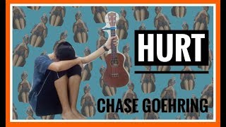 Hurt - Chase Goehring || Cover by Ruhdabeh