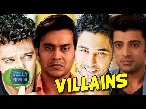Shaurya, Samrat, Ashok, Virat, Param - Most Hated Villains on Small Screen
