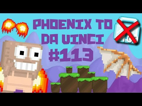 Growtopia - Phoenix To Da Vinci #113 | 100 DLS INVESTMENT!!