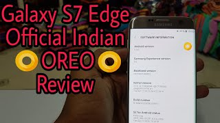 Samsung Galaxy S7 Edge Official Indian OREO Version Review